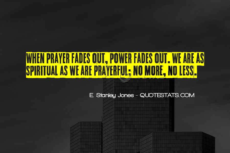 E. Stanley Jones Quotes #1016744