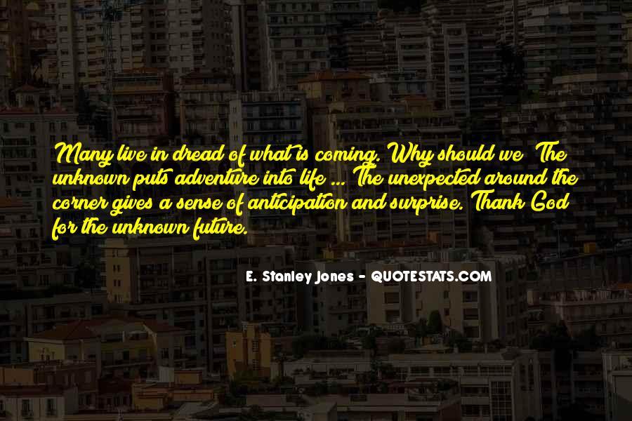E. Stanley Jones Quotes #1038238