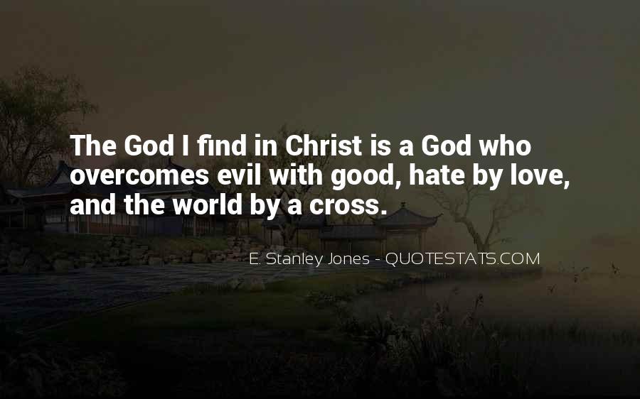 E. Stanley Jones Quotes #1125373