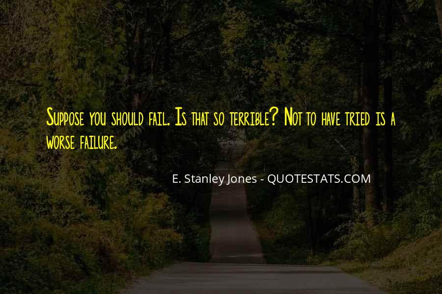 E. Stanley Jones Quotes #1173498