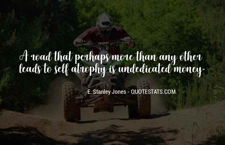 E. Stanley Jones Quotes #1227665