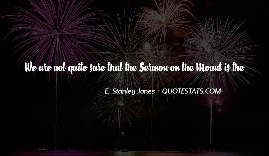 E. Stanley Jones Quotes #1307781
