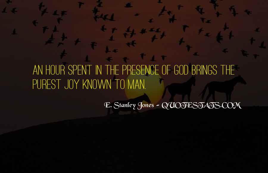 E. Stanley Jones Quotes #1359296