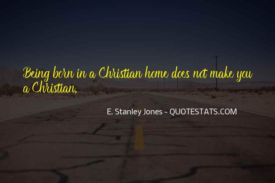 E. Stanley Jones Quotes #1444948