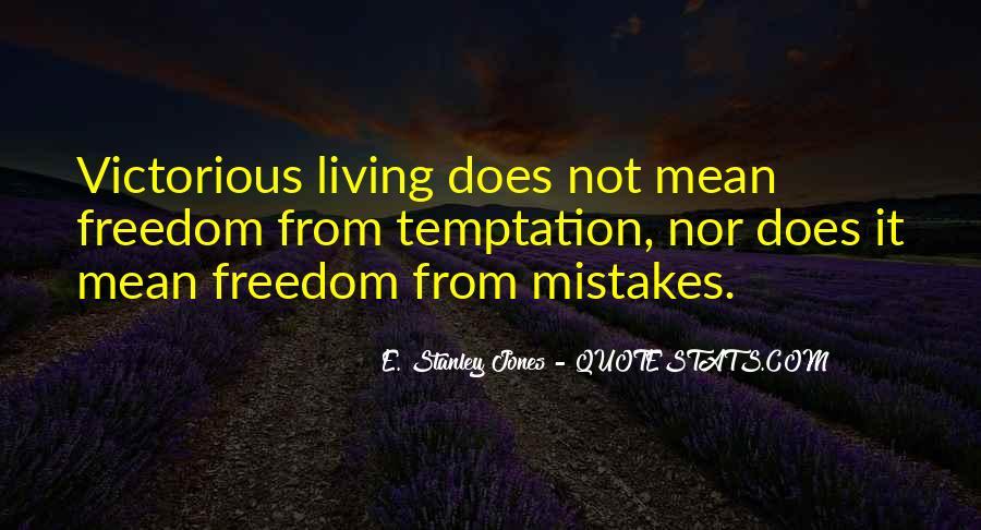 E. Stanley Jones Quotes #1569576