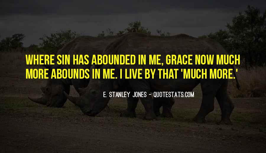 E. Stanley Jones Quotes #1705224