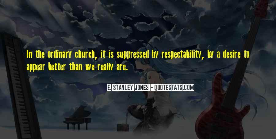 E. Stanley Jones Quotes #1840026