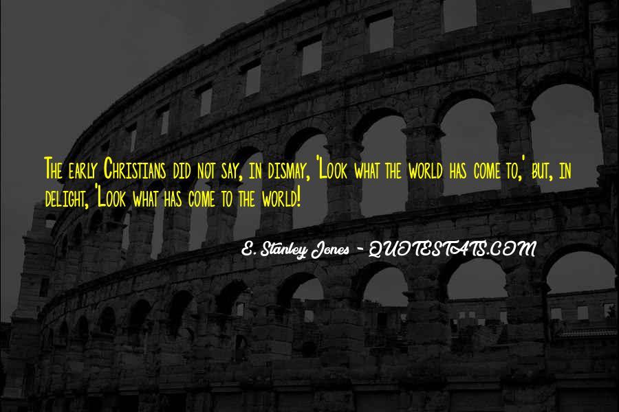E. Stanley Jones Quotes #25664