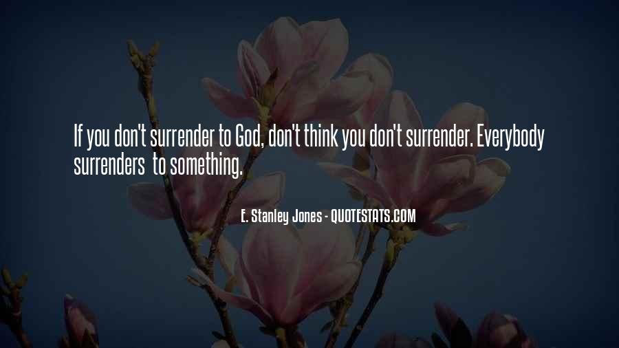 E. Stanley Jones Quotes #336567