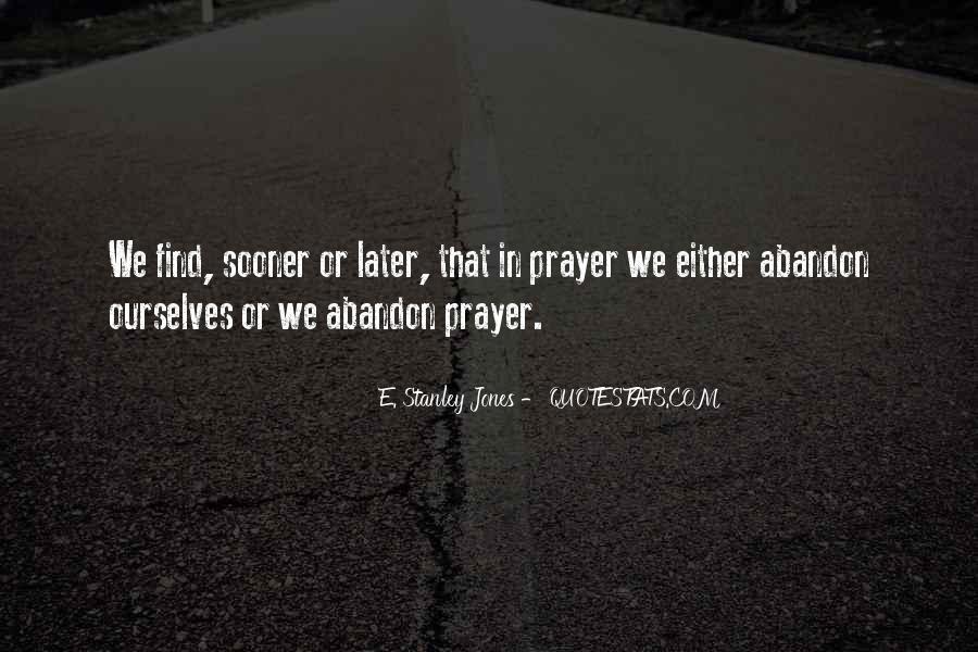 E. Stanley Jones Quotes #377939