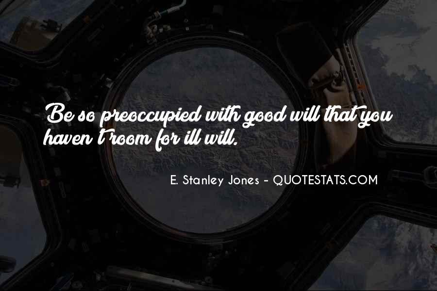 E. Stanley Jones Quotes #530031