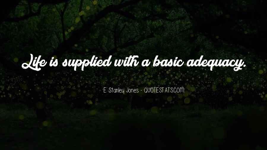 E. Stanley Jones Quotes #539923