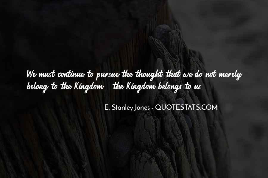 E. Stanley Jones Quotes #573905