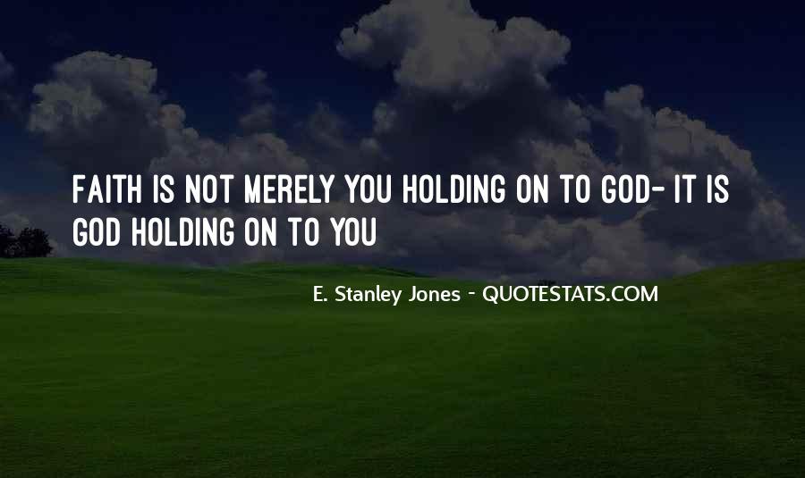 E. Stanley Jones Quotes #735789