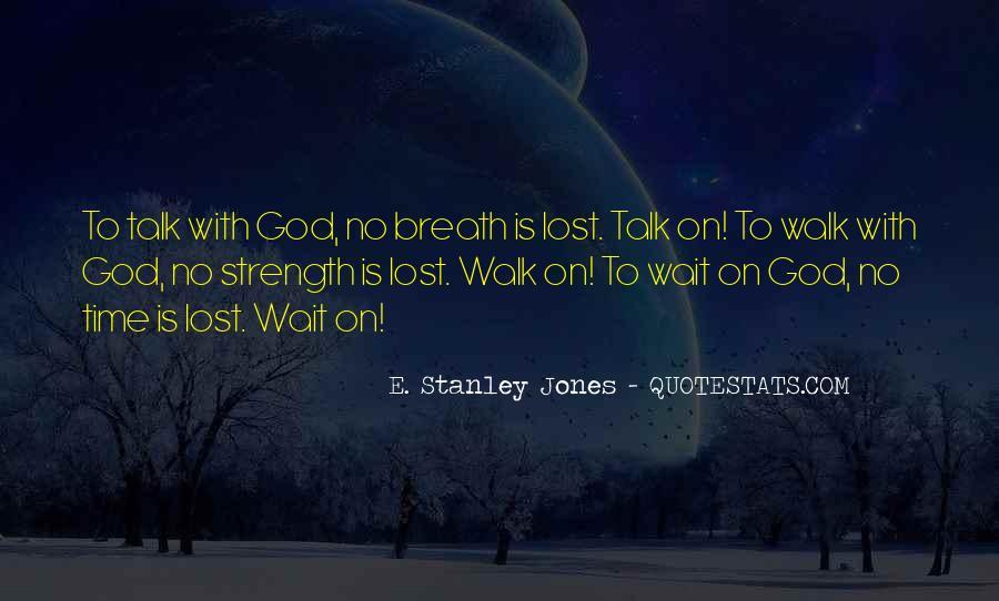 E. Stanley Jones Quotes #871086