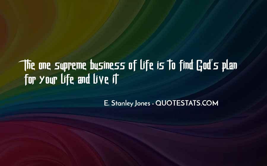 E. Stanley Jones Quotes #901893