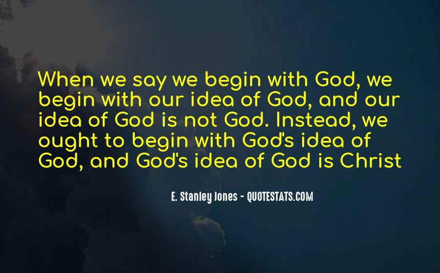 E. Stanley Jones Quotes #906522