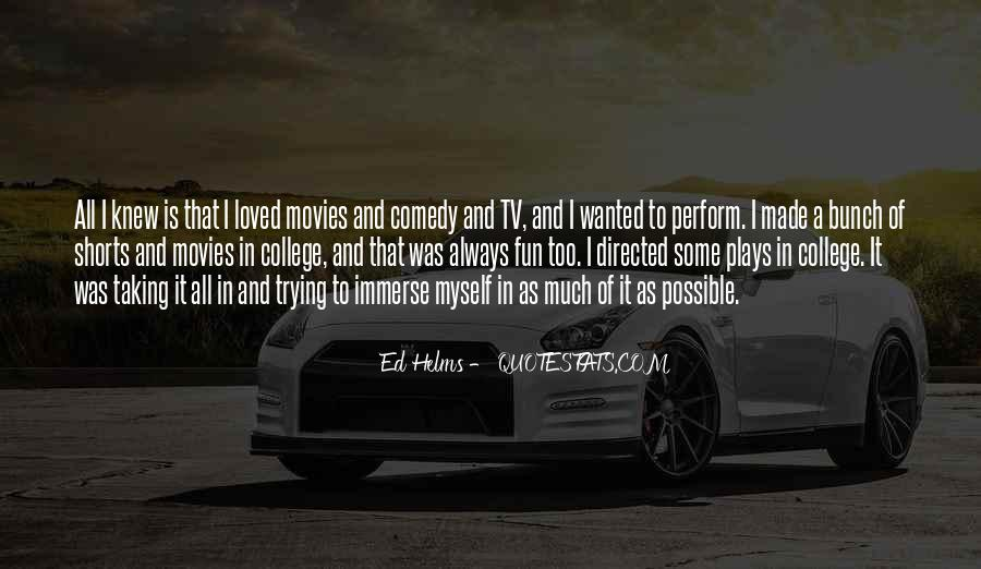 Ed Helms Quotes #1065625