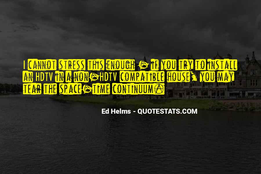 Ed Helms Quotes #505874
