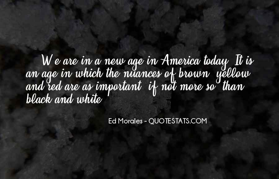 Ed Morales Quotes #1111755