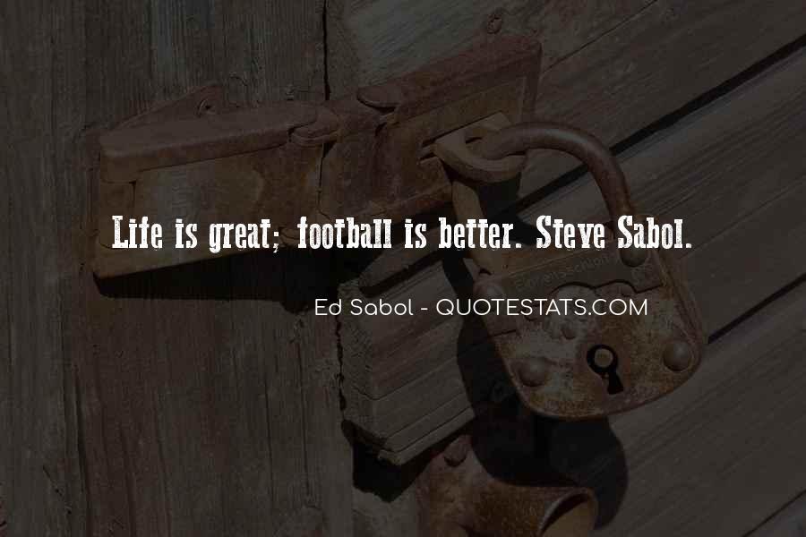 Ed Sabol Quotes #1216016