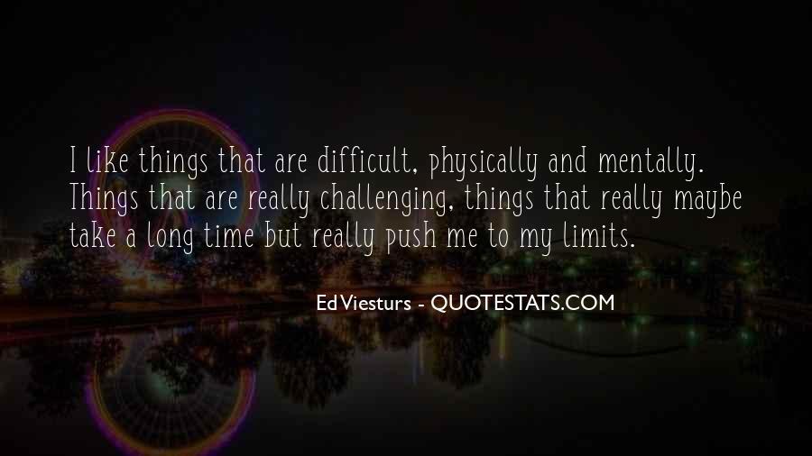 Ed Viesturs Quotes #1255602