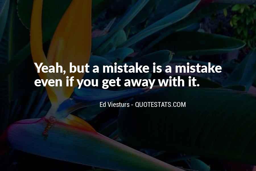Ed Viesturs Quotes #1510944