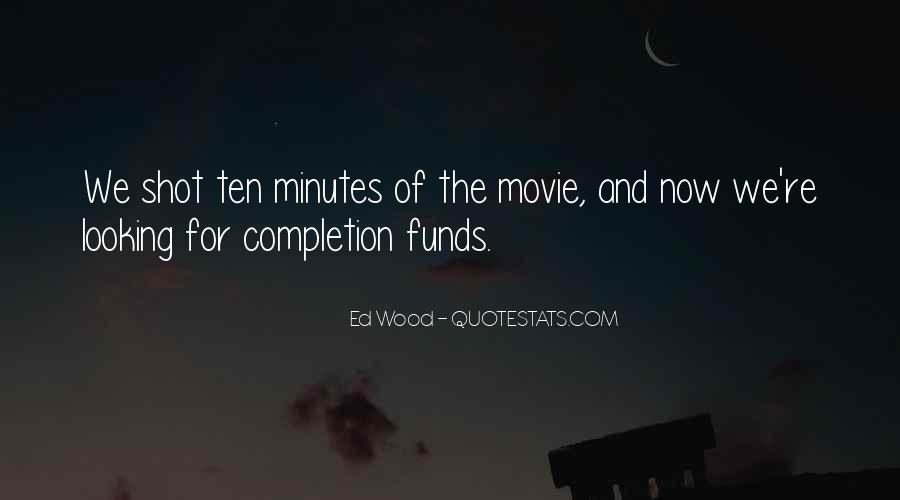Ed Wood Quotes #1471338