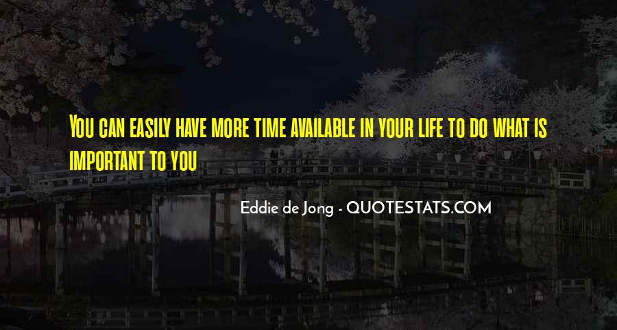 Eddie De Jong Quotes #912358