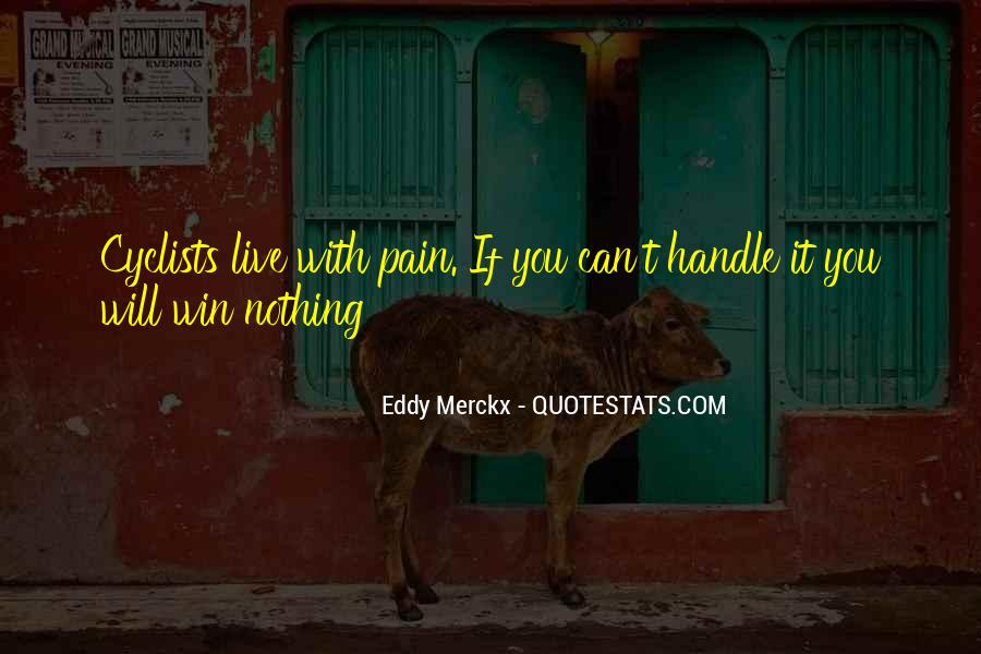 Eddy Merckx Quotes #824832