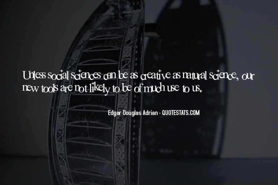 Edgar Douglas Adrian Quotes #193323