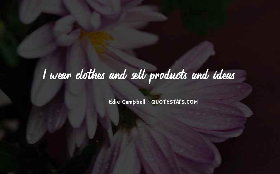 Edie Campbell Quotes #1389710