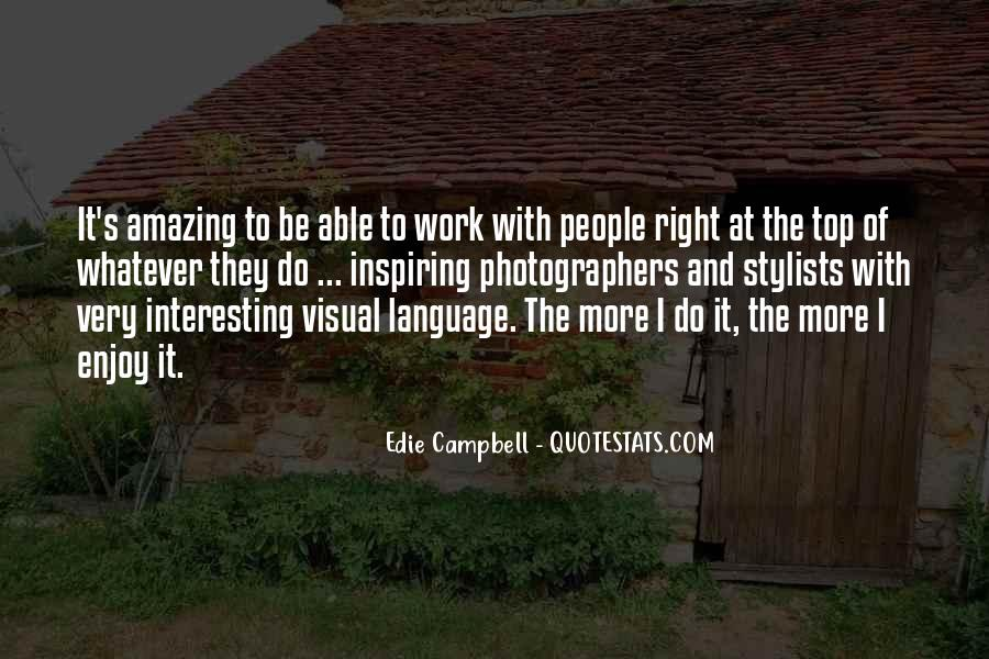 Edie Campbell Quotes #161682