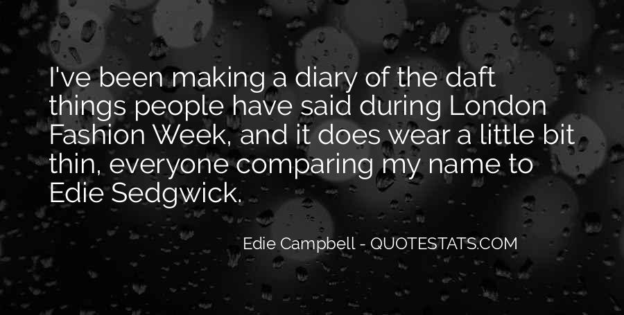 Edie Campbell Quotes #395100