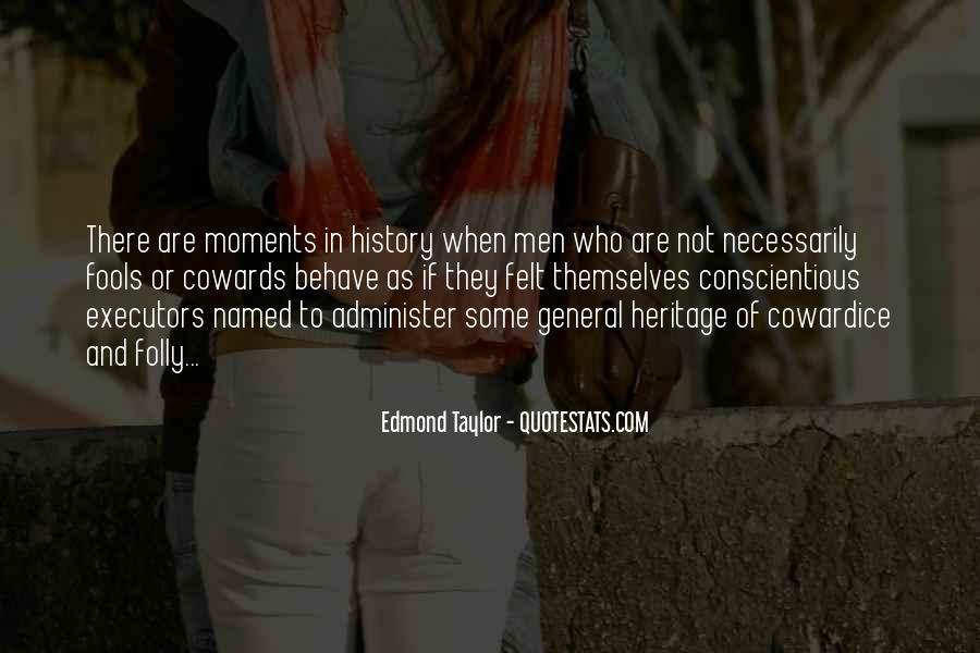 Edmond Taylor Quotes #590173