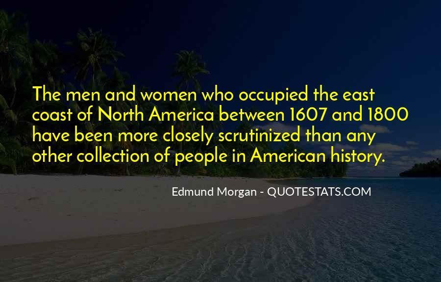 Edmund Morgan Quotes #1126609