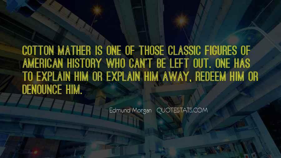 Edmund Morgan Quotes #1248355
