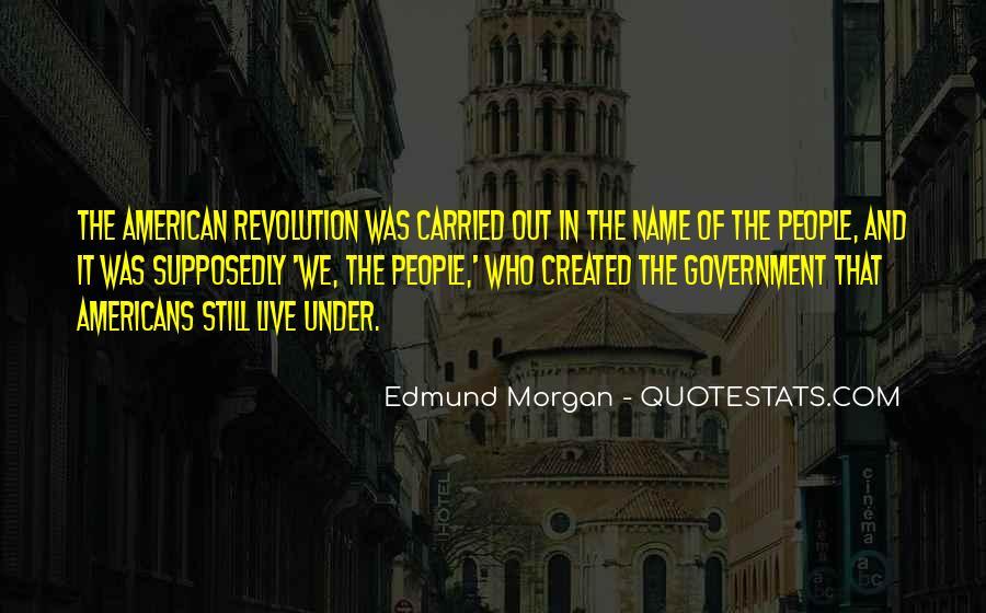 Edmund Morgan Quotes #1596773