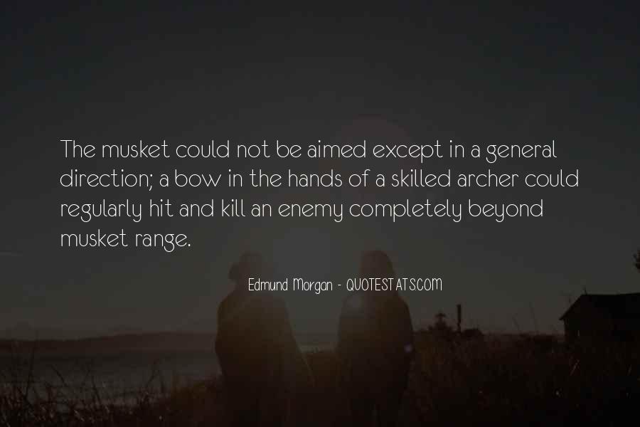 Edmund Morgan Quotes #1700910