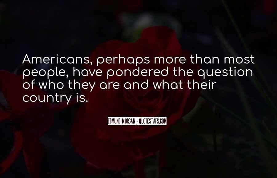 Edmund Morgan Quotes #1704030