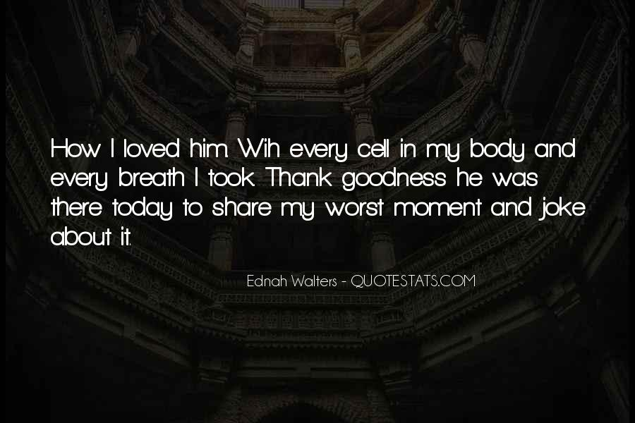 Ednah Walters Quotes #749563