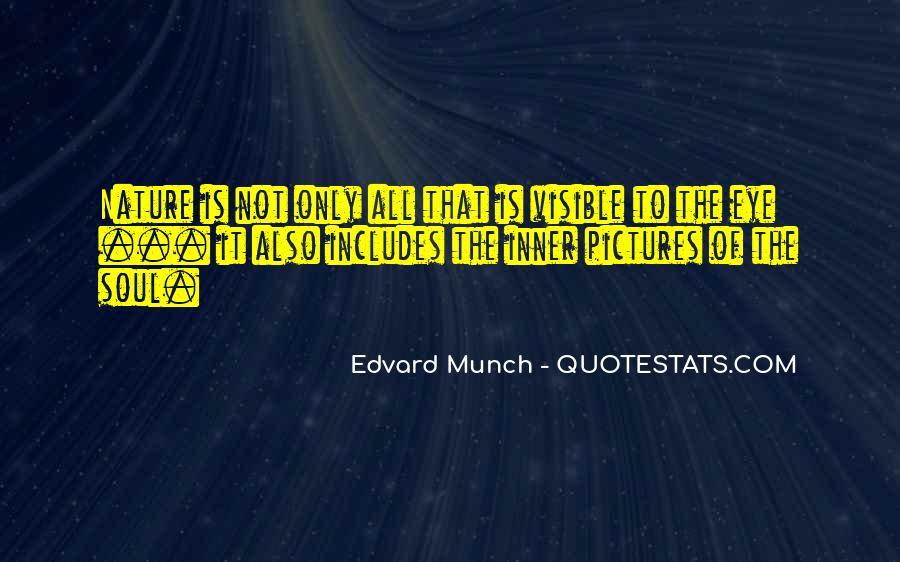 Edvard Munch Quotes #1554291