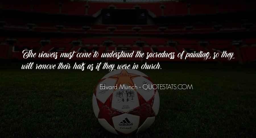 Edvard Munch Quotes #1684376