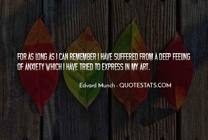 Edvard Munch Quotes #308552