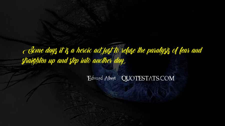 Edward Albert Quotes #1150639