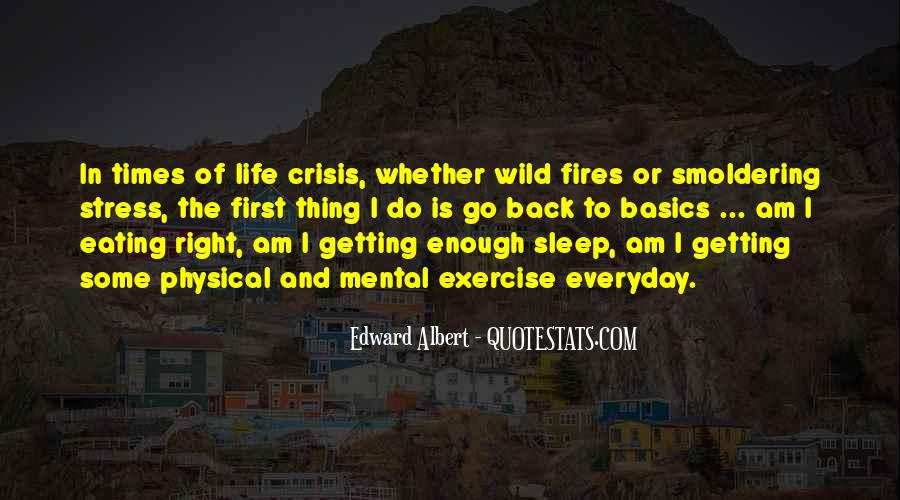 Edward Albert Quotes #783119