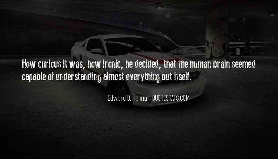 Edward B. Hanna Quotes #1788147
