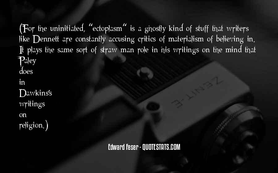 Edward Feser Quotes #610321