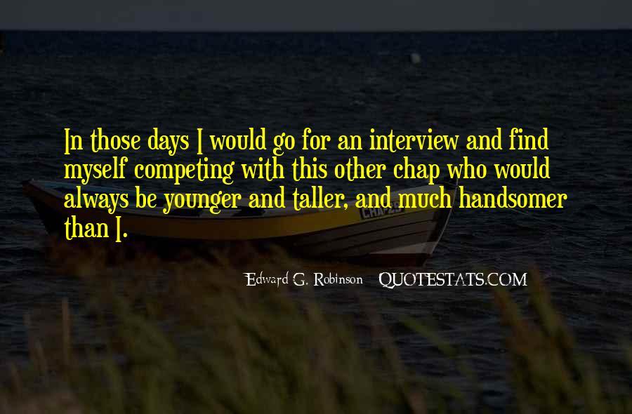 Edward G. Robinson Quotes #1276661