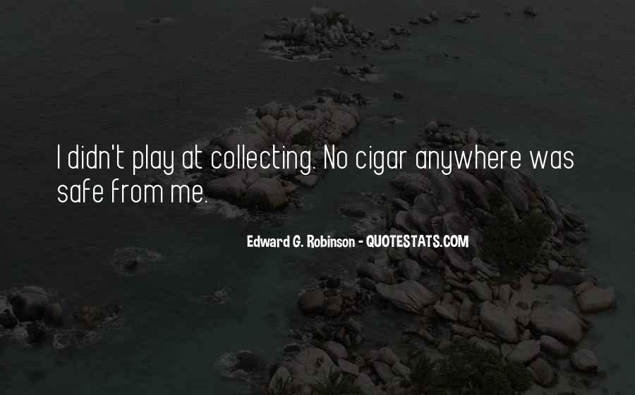 Edward G. Robinson Quotes #1826640